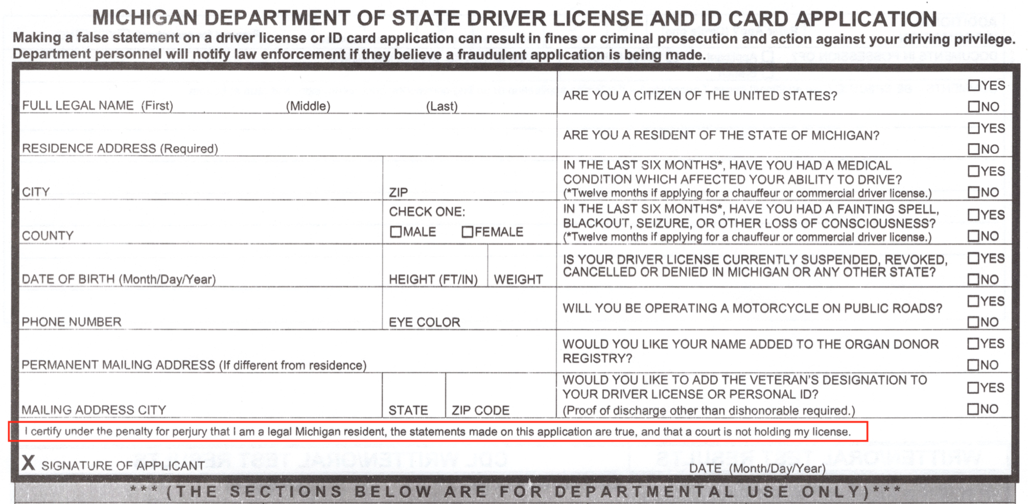 Michigan secretary of state refuses to return manufacturers in the state of michigan their application for drivers license claim as legal language above the signature i certify under the penalty for perjury that xflitez Choice Image